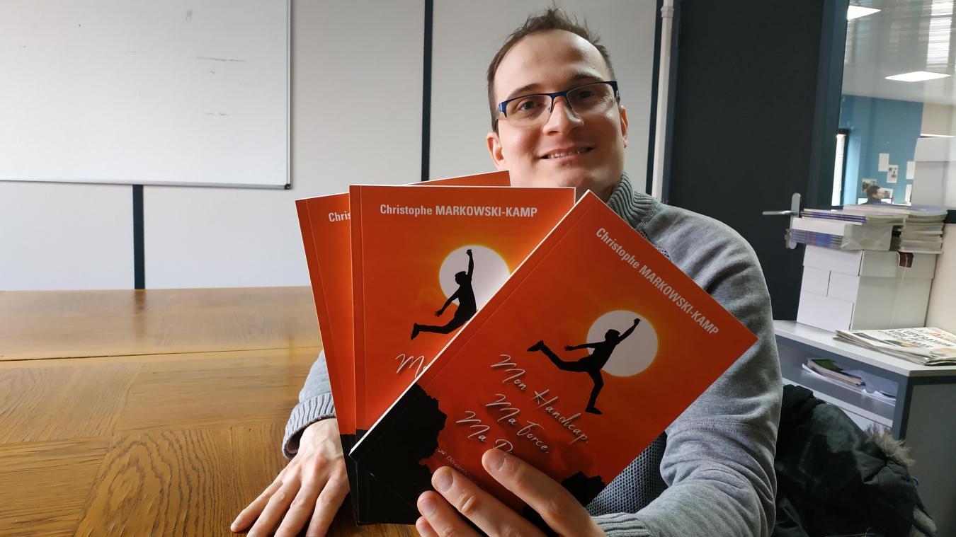 Christophe a sorti son premier livre en décembre, le second sort en mars.