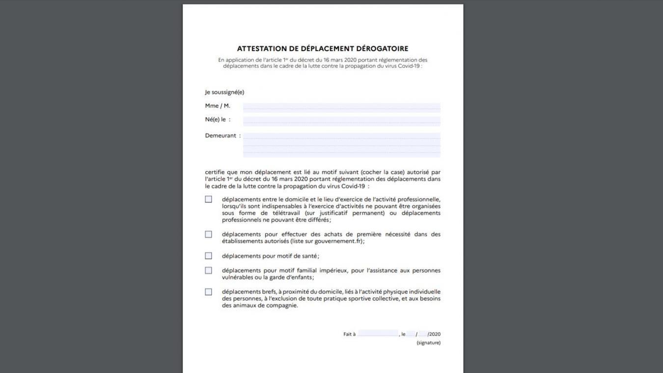 Il faut télécharger et imprimer cette attestation de déplacement dérogatoire afin de pouvoir effectuer quelques brefs déplacements.