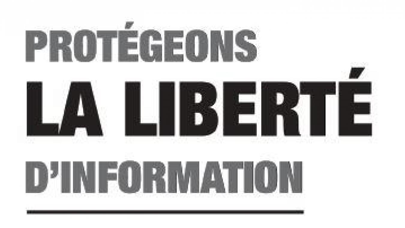 Tribune : Protégeons la liberté d'information