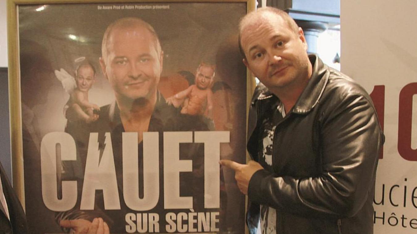 Ces dernières années, avec ses one man shows successifs, Cauet s'est produit au Touquet, à Dunkerque, à Saint-Martin-Boulogne et à Marck-en-Calaisis.